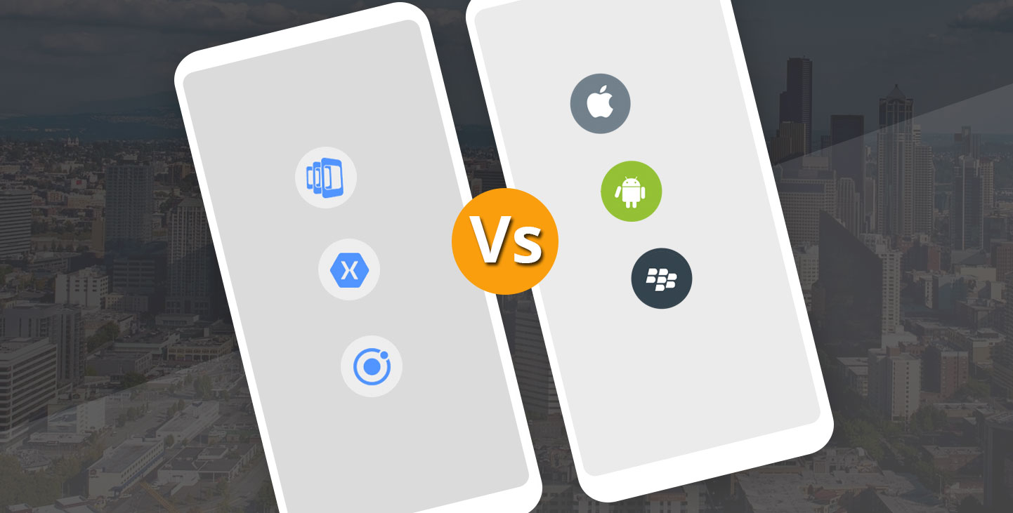 Which is Best For your Business: Native Vs Hybrid Application Development